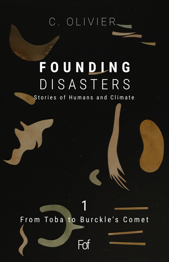 Founding Disasters, book about the history of climate and humans.